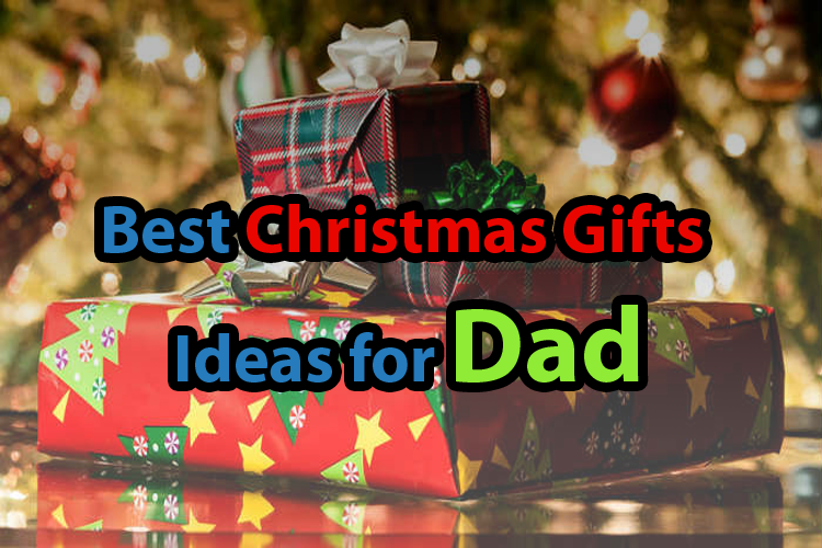10 best christmas gifts ideas for dad 2017 uk cheap Best christmas gifts for 2017